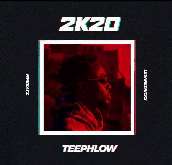 Teephlow – 2k20 (Prod. MpBeatz)