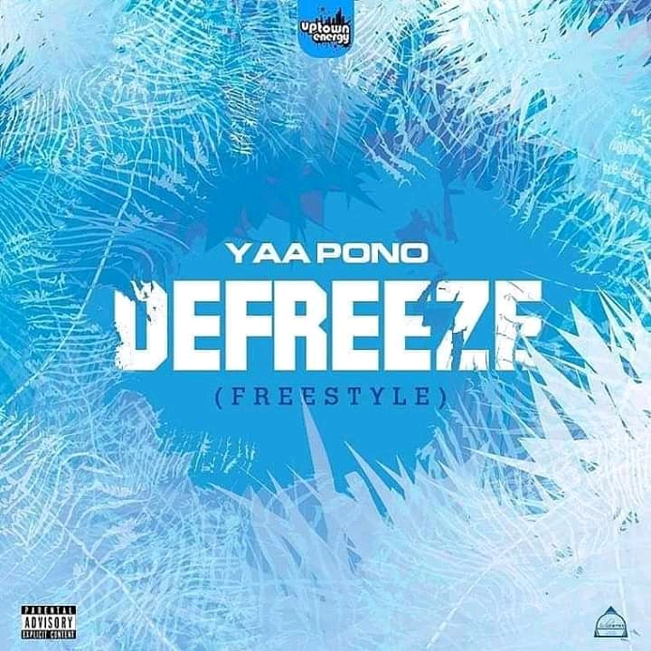 Yaa Pono – Defreeze (Freestyle)
