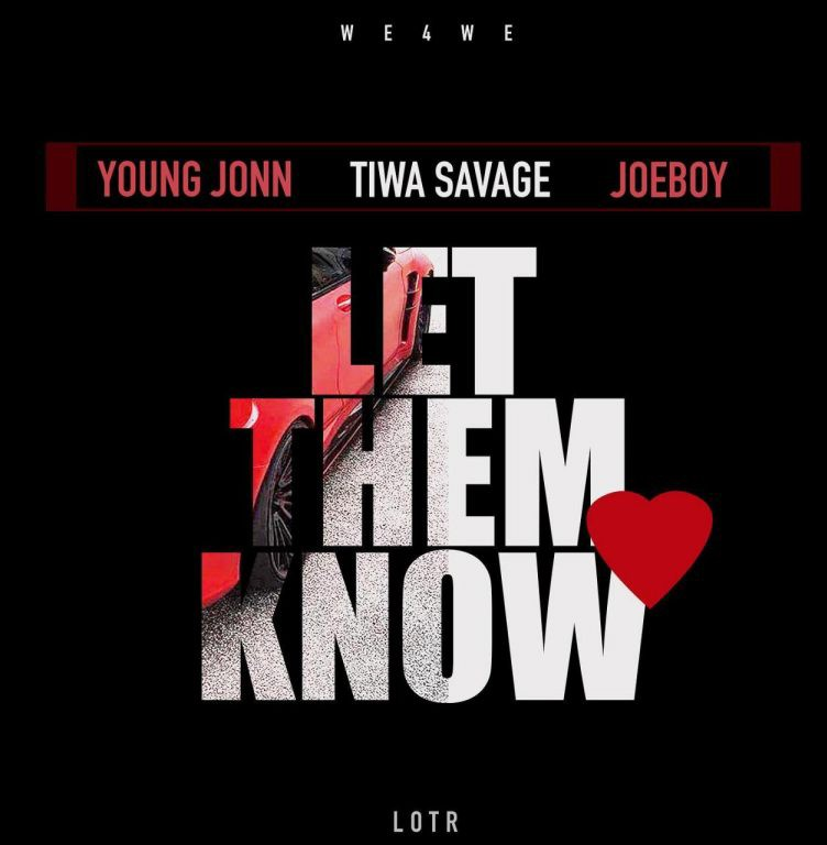 Photo of Young John – Let Them Know ft. Tiwa Savage & Joeboy