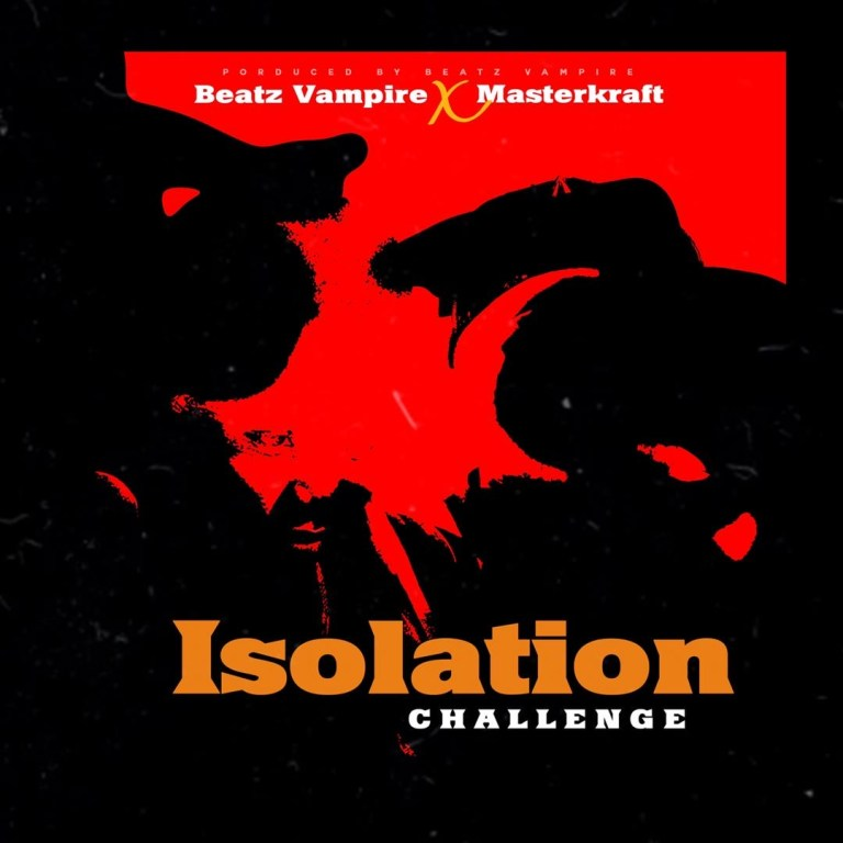 Photo of Beatz Vampire x Masterkraft – Isoulation (Challenge)