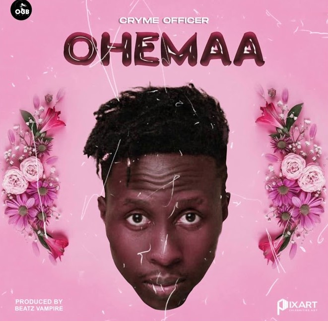 Photo of Cryme Officer – Ohemaa (Prod. By Beatz Vampire)