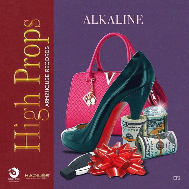 Alkaline – High Props (Prod. by ArmzHouse Records)