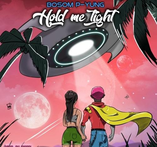 Bosom P-Yung – Hold Me Tight (Prod. IPappi)