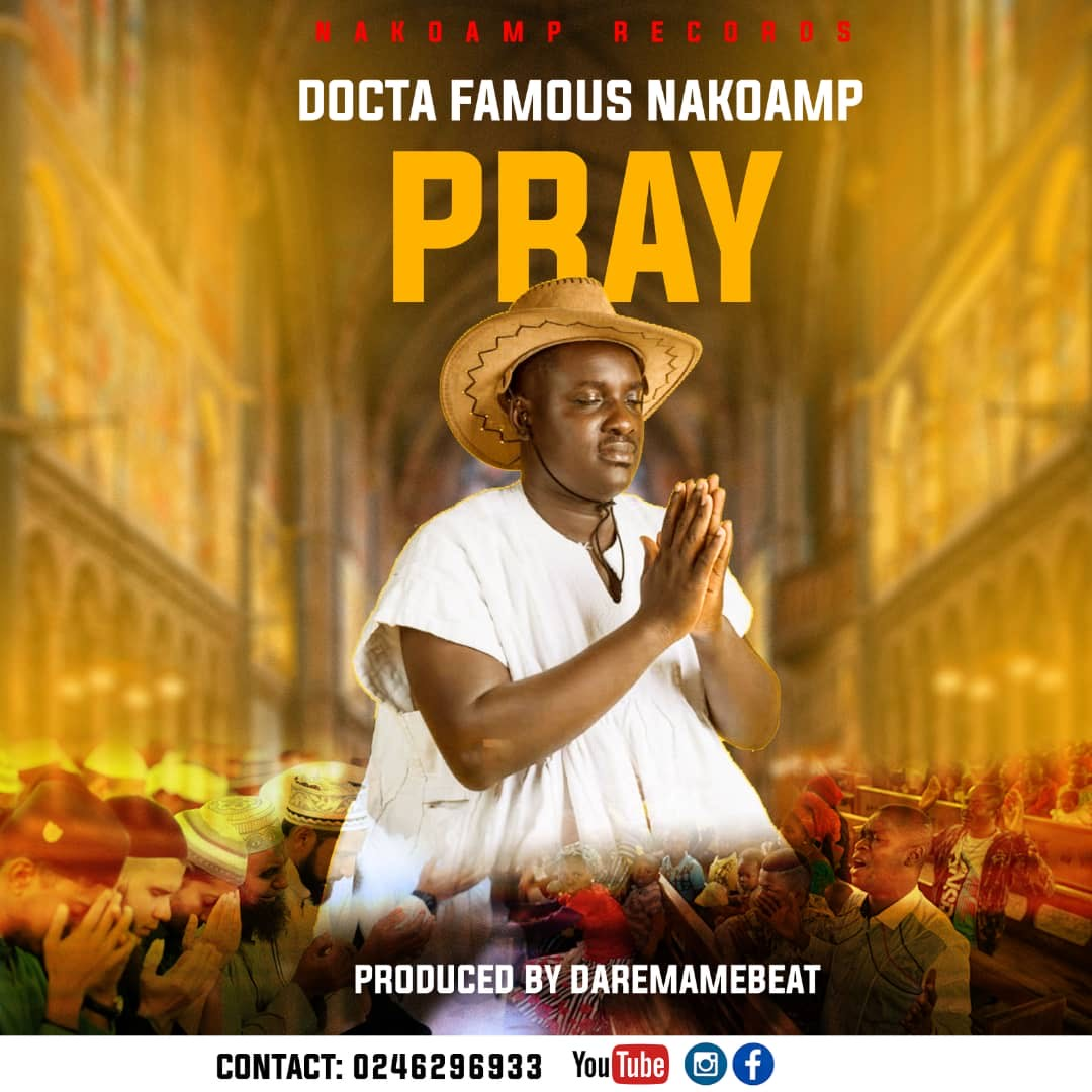Photo of Docta Famous Nakoamp – Pray (Prod. By Daremamebeat)