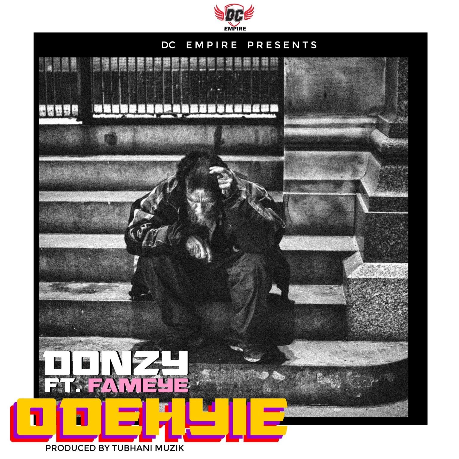 Photo of Donzy – Odehyie ft. Fameye (Prod. by Tubhani Muzik)
