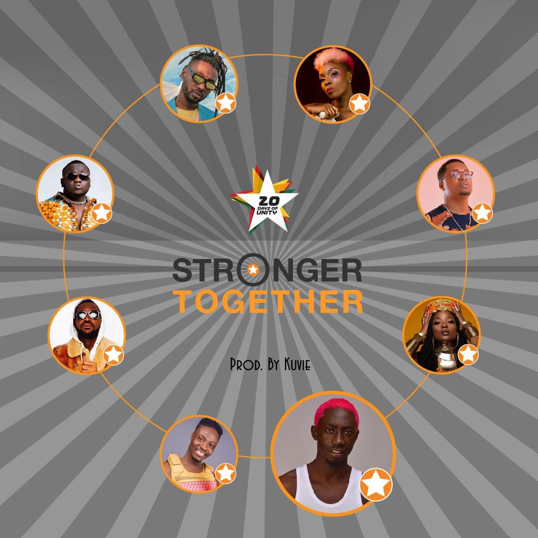 Efya x Bosom Pyung x Kojo Cue x Fancy Gadam x CJ Biggerman x Pappy Kojo x Yaa Pono x Feli Nuna – Stronger Together
