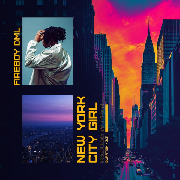 Fireboy DML – New York City Girl (Prod. Type A)