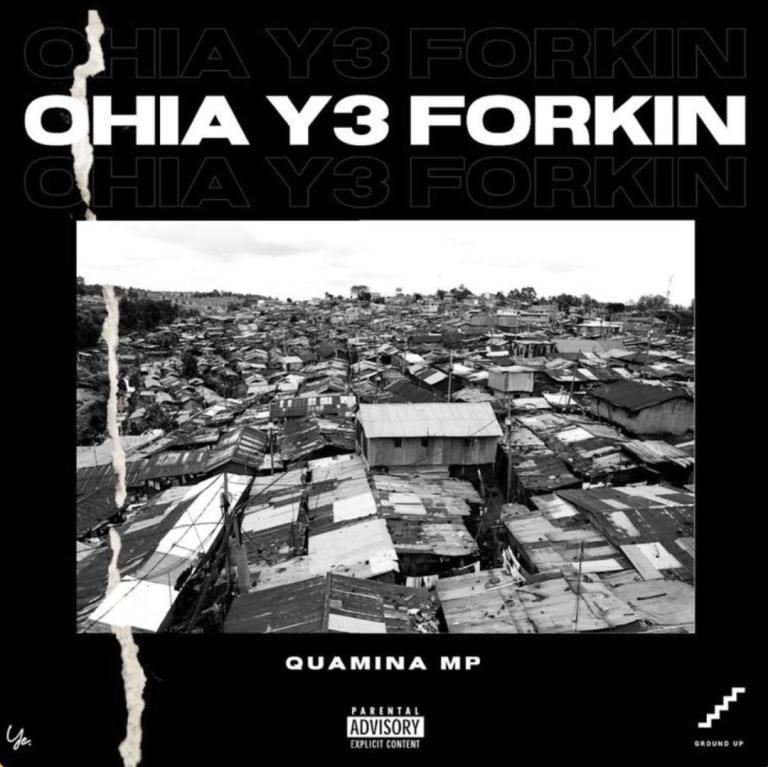 Quamina Mp – Ohia Y3 Forkin (Prod. Yung D3mz)