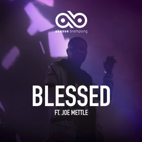 Photo of Akesse Brempong – Blessed Ft Joe Mettle