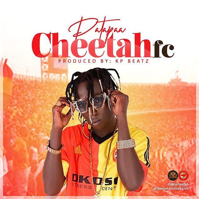 Patapaa – Cheetah FC (Prod. By Kp Beatz)
