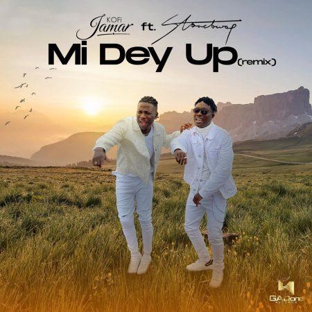 Kofi Jamar – Mi Dey Up (Remix) Ft Stonebwoy