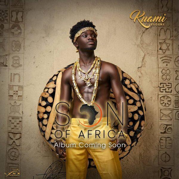 Kuami Eugene Son of Africa Album