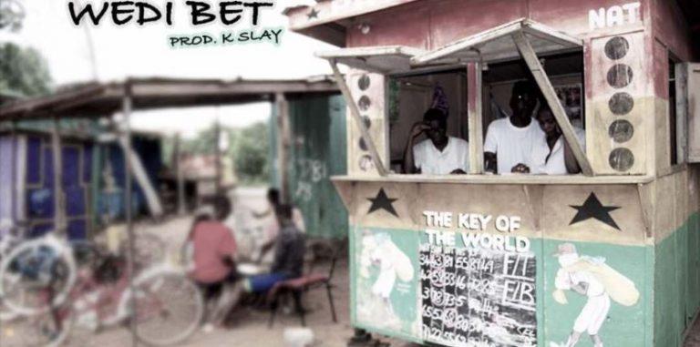 Kwesi Slay – Wedi Bet (Prod. Kwesi Slay)