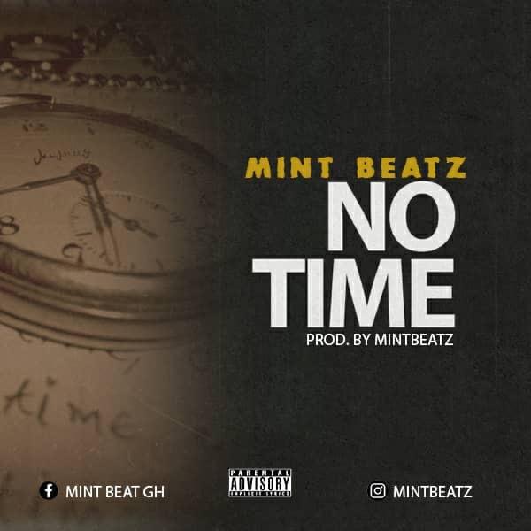 MintBeatz – No Time (Prod. Mintbeatz)
