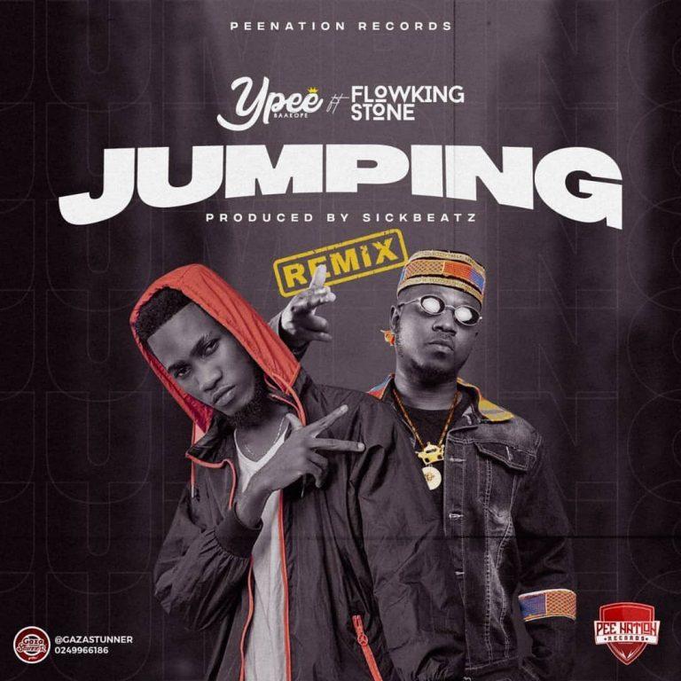 Ypee – Jumping (Remix) Ft Flowking Stone