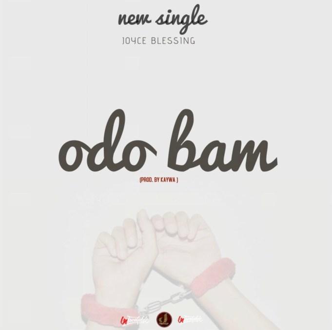 Photo of Joyce Blessing – Odo Bam (Eternal Love)