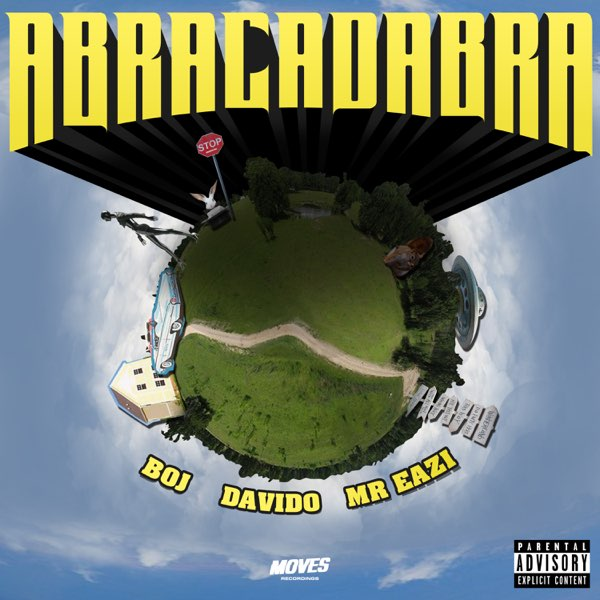 BOJ – Abracadabra (Remix) ft. Davido, Mr Eazi & Blue Lab Beats