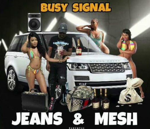 Busy Signal – Jeans and Mesh