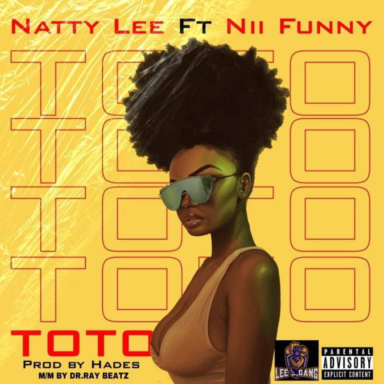 Natty Lee – Toto ft. Nii funny