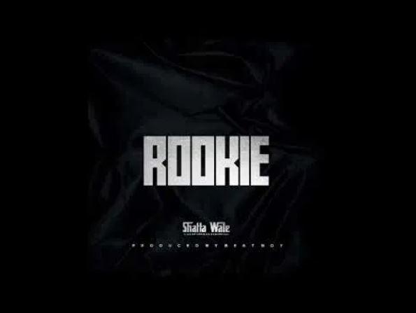 Shatta Wale – Rookie (Prod. By Beat OY)
