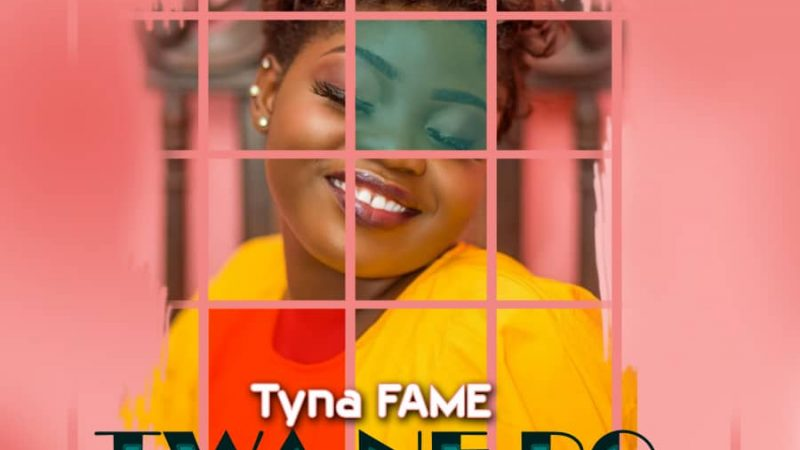 Tyna Fame – Twa Ne Bo