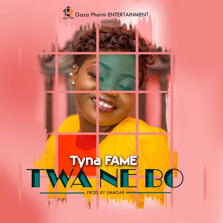 Tyna Fame Twa Ne Bo