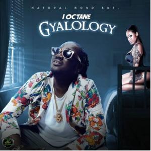I-Octane – Gyalology