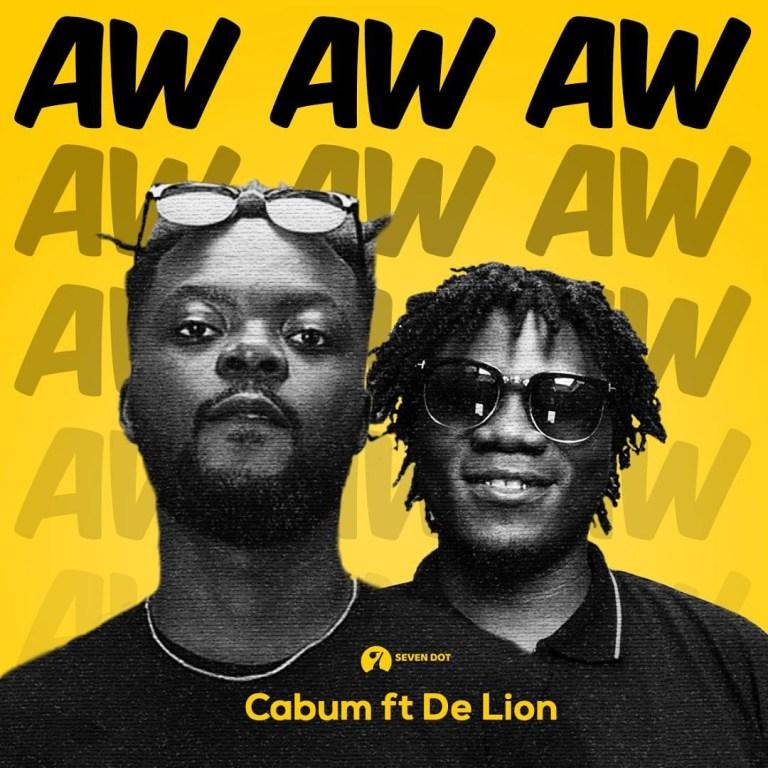 Cabum – AW AW AW ft. De Lion