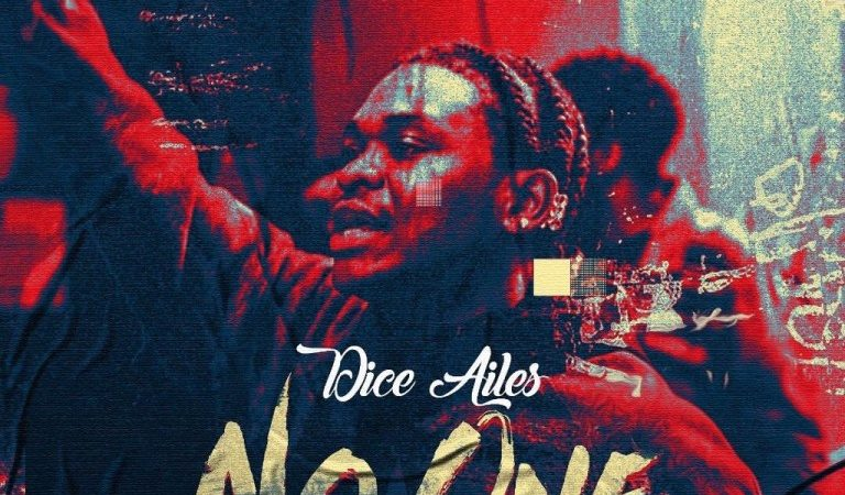 Dice Ailes – No One (Prod. By Brym)