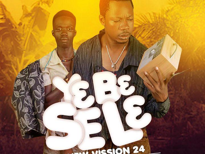 New Vision 244 – YɛBɛ SeLɛ ft. Capalas