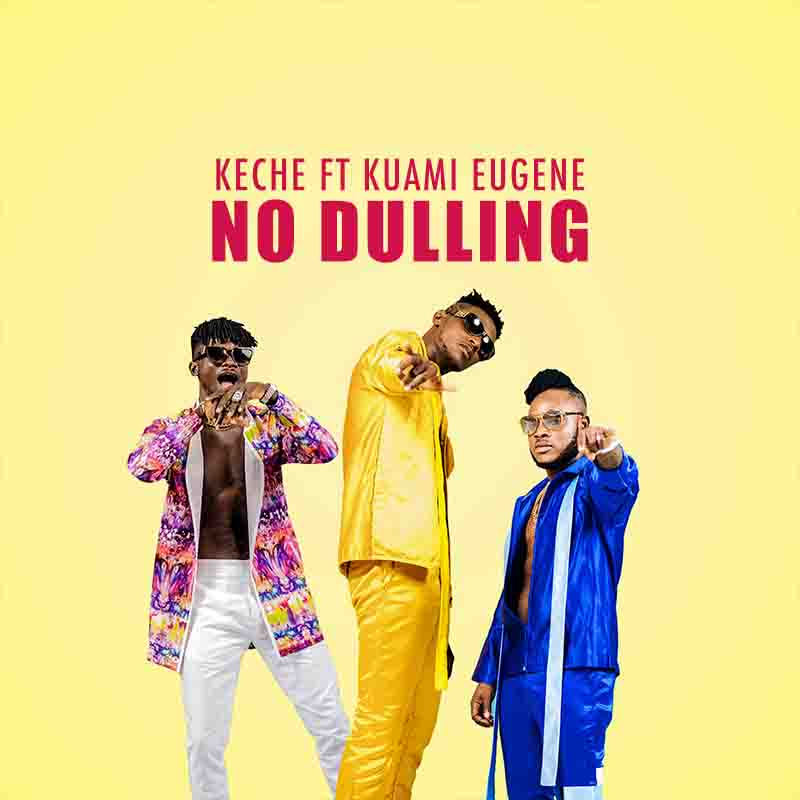 Photo of Keche – No Dulling ft. Kuami Eugene (Sax Version) (Prod. By Mizter Okyere)
