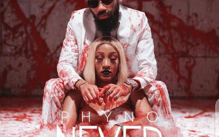 Phyno – Never (Prod. By Blaq Jerzee)