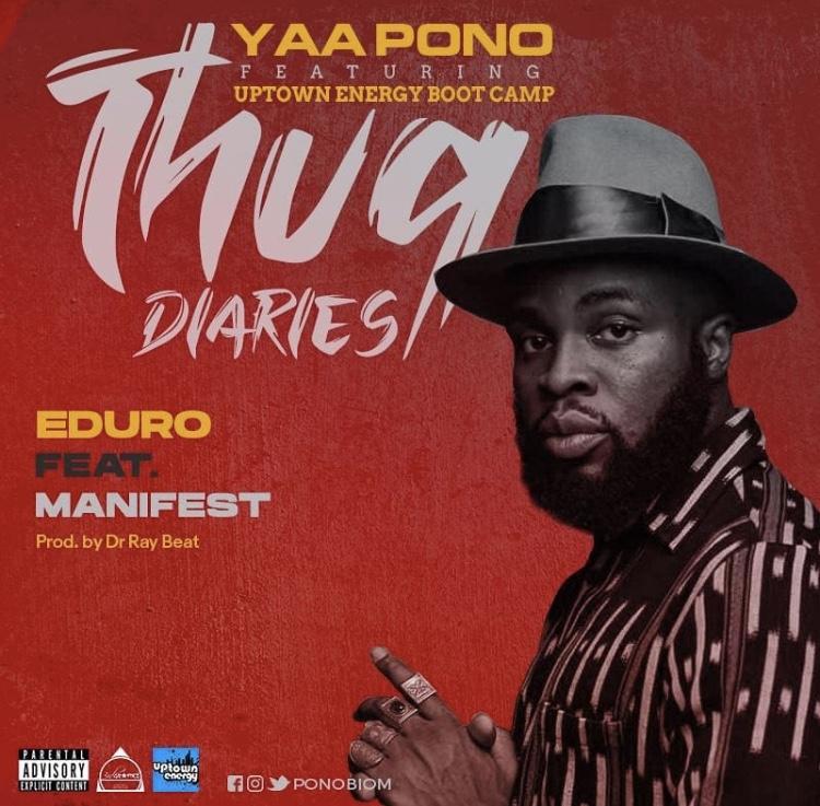 Yaa Pono – Eduro ft. M.anifest