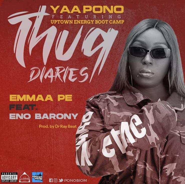 Yaa Pono – Emmaa Pe ft. Eno Barony