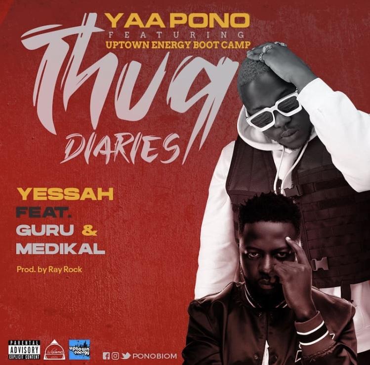 Yaa Pono – Yessah ft. Guru & Medikal