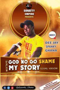 God no go shame my story