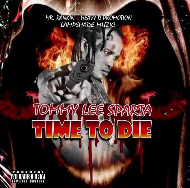 Tommy Lee Sparta – Time To Die