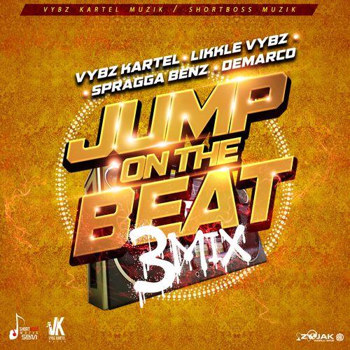 Vybz Karte. – Jump On the Beat (3mix) ft Likkle Vybz, Demarco x Spragga BenzV