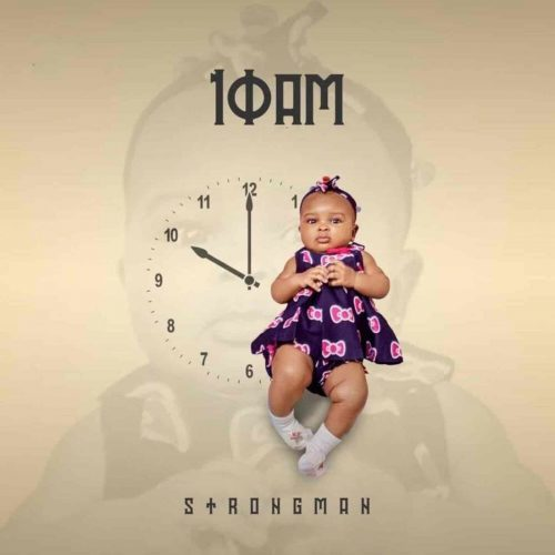 Photo of Strongman – 10 AM (Full Album)