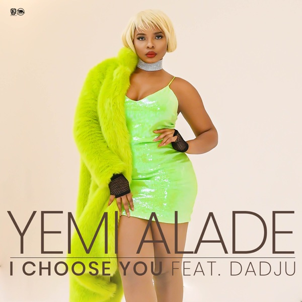 Yemi Alade I Choose You ft Dadju