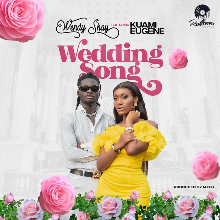 Wendy Shay Ft Kuami Eugene Wedding Song