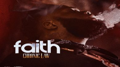 Photo of Chronic Law – Faith (Prod Damage Musiq)