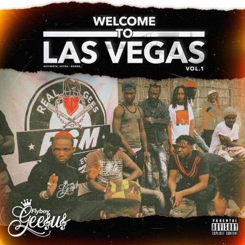 Photo of Flyboy Geesus – Welcome To Las Vegas Vol. 1 (Full Album)