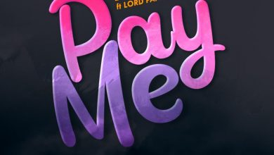 Photo of Fameye – Pay Me Ft. Lord Paper