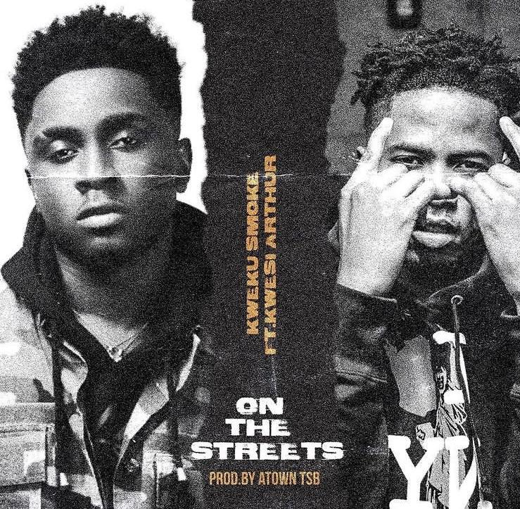 Kweku Smoke On The Streets ft Kwesi Arthur