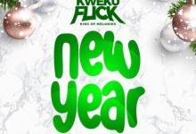 Photo of Kweku Flick – New Year (Prod. by WillisBeatz)