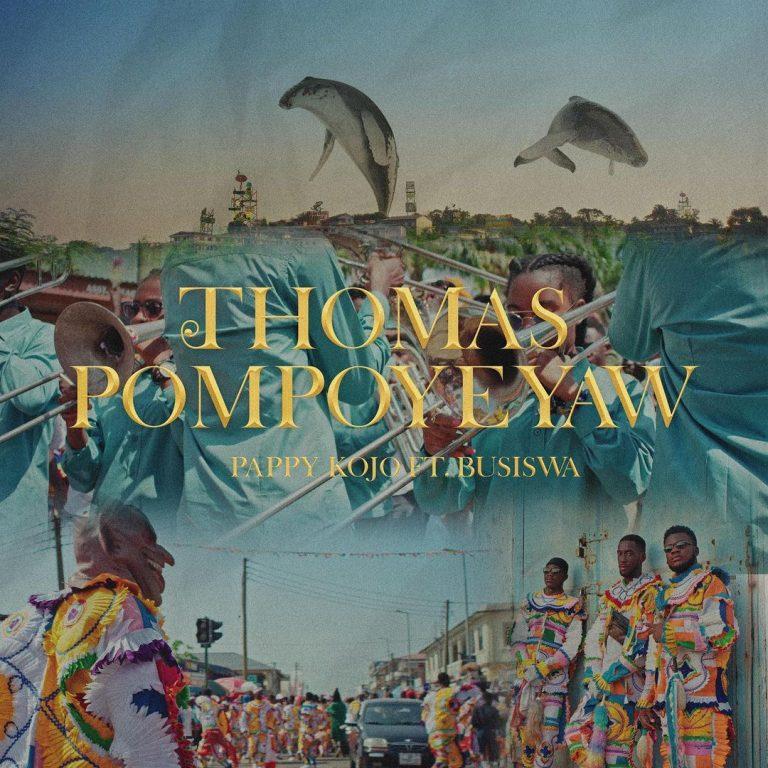Pappy Kojo Ft Busiswa Thomas Pompoyeyaw Remix