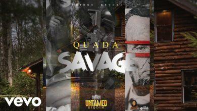 Photo of Quada – Savage (Untamed Riddim)