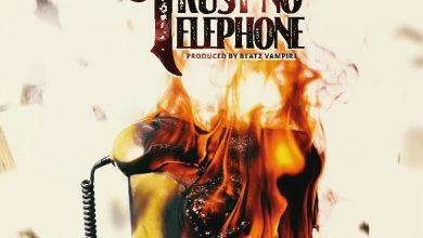 Photo of Shatta Wale – Trust No Telephone (Prod by Beatz Vampire)