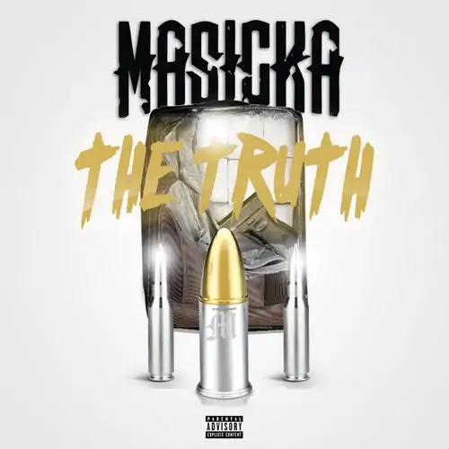 Masicka – The Truth